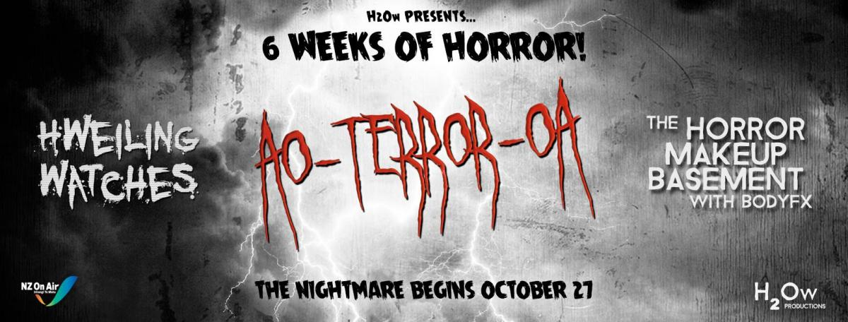 Ao-terror-oa: Kiwi Filmmakers Bring You 6 Weeks of Horror